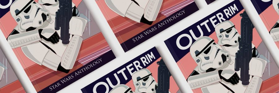 Outer Rim: a Star Wars Anthology